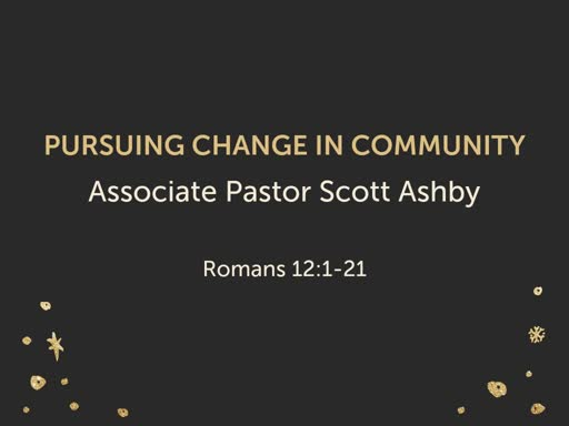 PURSUING CHANGE IN COMMUNITY