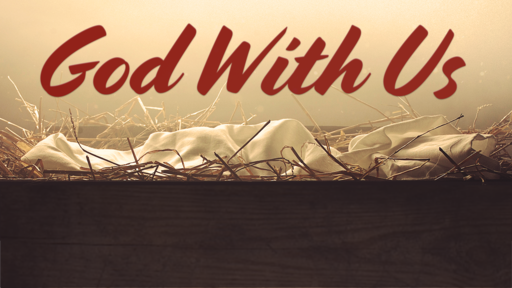 December 30th, 2018 - God With Us  In the Storm (Wk 4)