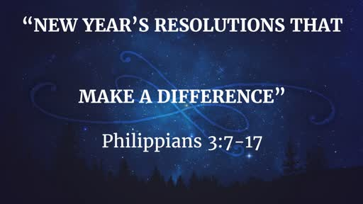 December 30 - New Year's Resolution That Makes A Difference