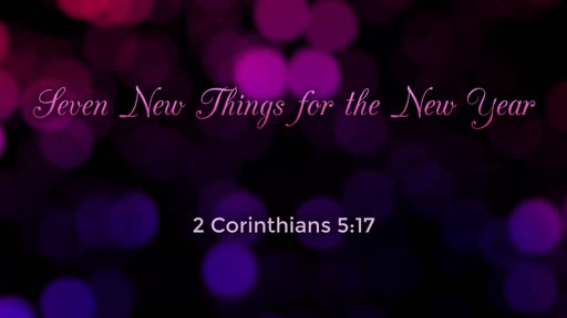 Seven new things for the New Year