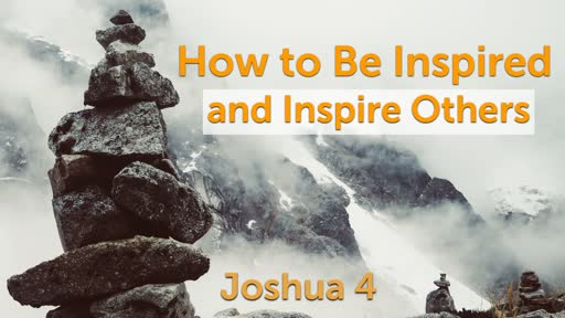 How to Be Inspired and Inspire Others