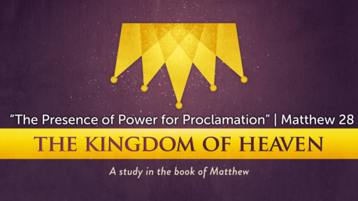 """""""The Presence of Power for Proclamation"""" 
