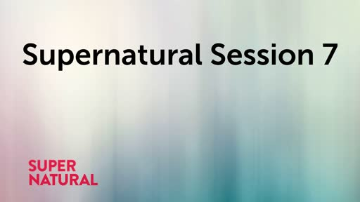 Supernatural Session 7