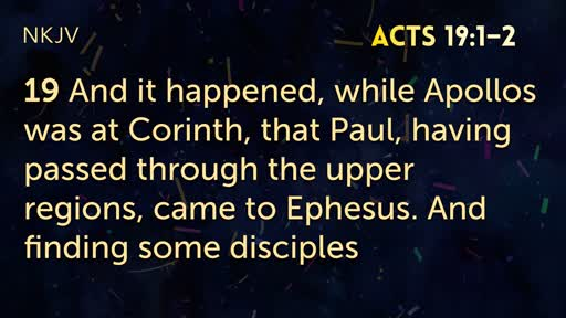 Acts 19:1-20