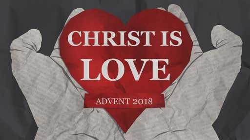 Christ Is Love