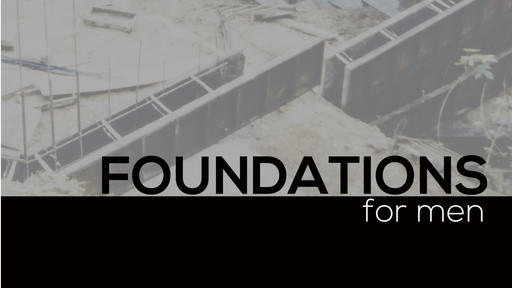 Foundations For Men