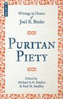 Puritan Piety: Writings in Honor of Joel R. Beeke