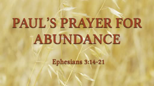 Paul's Prayer for Abundance