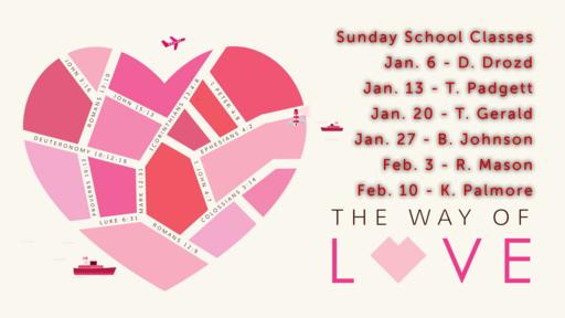 January 6, 2019 Sun School Love Introduction
