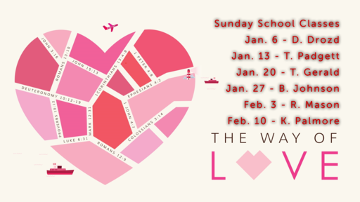 January 6, 2019 Sun School Love Introduction