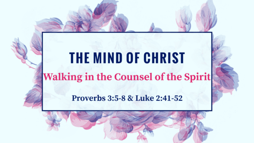 The Mind of Jesus Christ