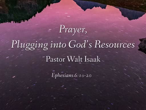 Prayer, Plugging in to God's Resources