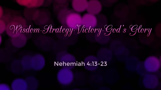 WIsdom, Strategy Victory God's Glory