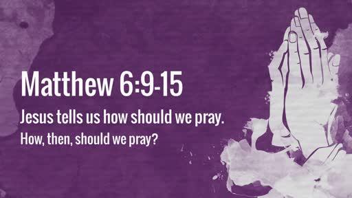 Matthew 6:9–15