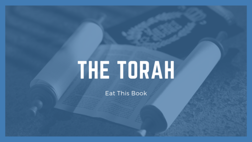 Eat This Book - The Torah