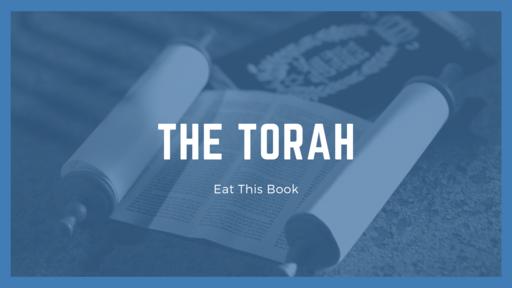 Eat This Book - The Torah