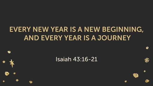 Every New Year is a New Beginning, and Every Year is a Journey