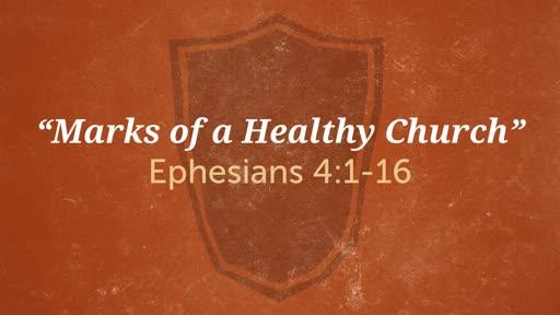 """Marks of a Healthy Church"""