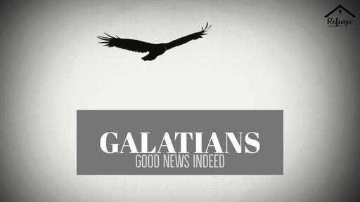 Galatians - Good News Indeed