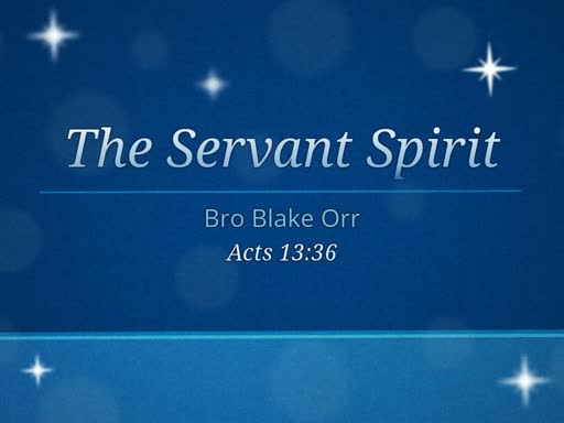 The Servant Spirit - Sunday Service - January 6, 2019