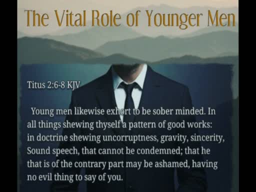 The Vitale Role Of Younger Men