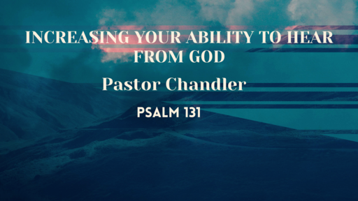 Increasing Your Ability To Hear From God