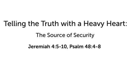 Telling the Truth with a Heavy Heart: The Source of Security