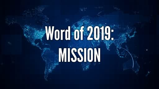 Word of 2019: Mission!!