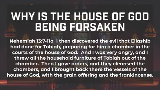 Why is the House of God being forsaken? - 1/6/2019