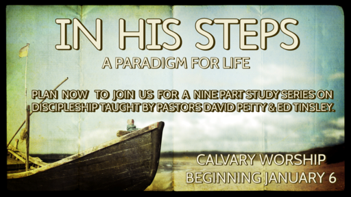 In His Steps (A Paradigm For Life)