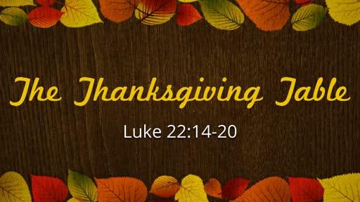 The Thanksgiving Table   November 18, 2018