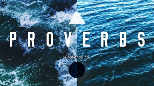 Wednesday, January 9 - PM - Jack Caron - Proverbs 30
