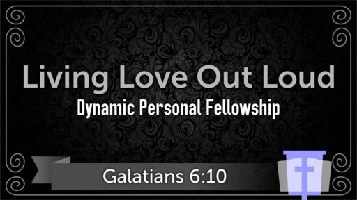 Dynamic Personal Fellowship
