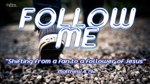 Follow Me: Part 1