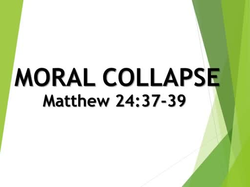 Moral Collapse