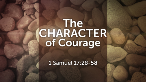 The Character of Courage