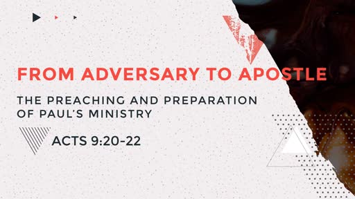 From Adversary to Apostle