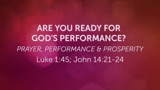 Are Your Ready for God's Performance?