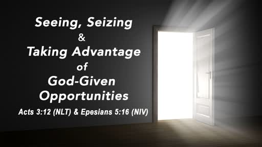 Discerning God-Given Opportunities