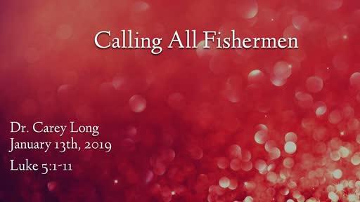 Calling All Fishermen