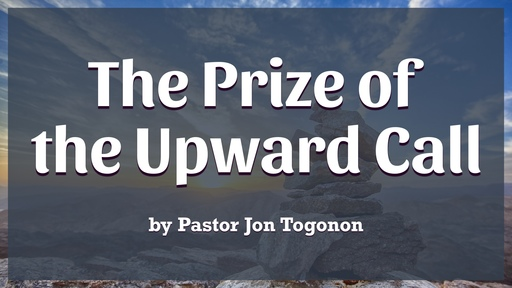 The Prize of the Upward Call of God