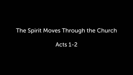 The Spirit Moves Through the Church