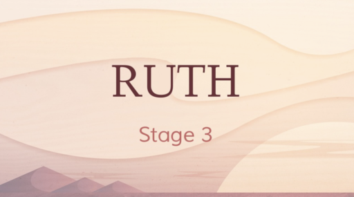 308 - Ruth - Stage 3