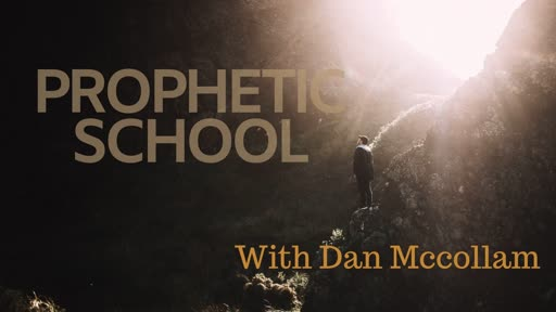Prophetic School Session 1