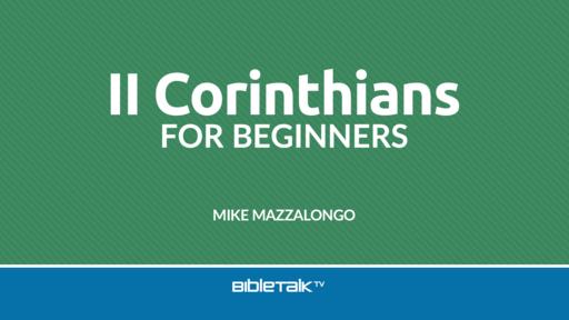 II Corinthians for Beginners