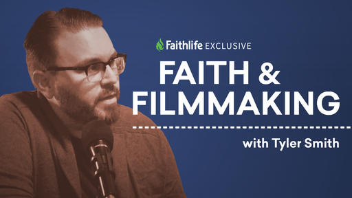 Faith and Filmmaking