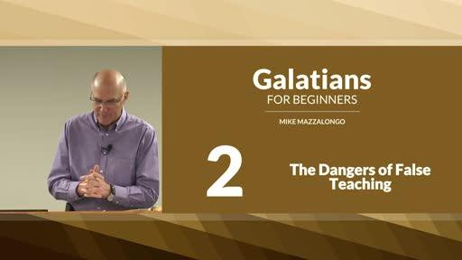 The Dangers of False Teaching