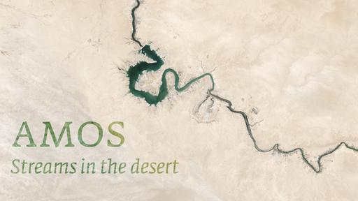 Amos Streams in the Desert