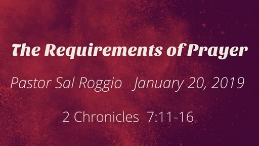 The Requirements of Prayer