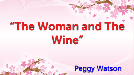 The Woman and The Wine